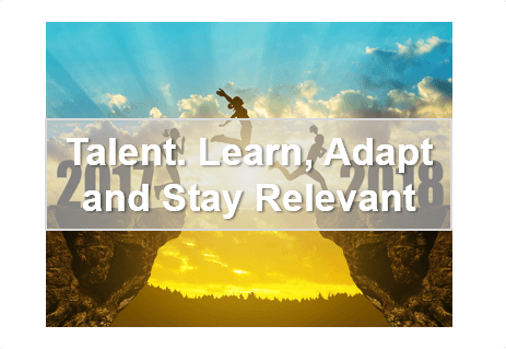 Talent – Learn, adapt and stay relevant