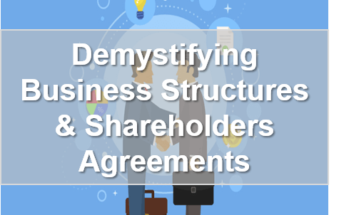 Business Structures & Shareholders Agreements