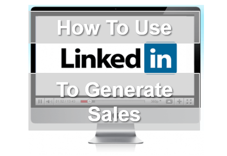 How To Utilise LinkedIn To Generate Sales