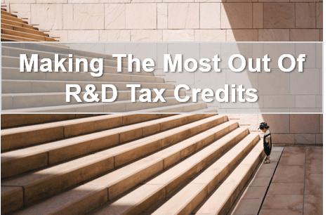Making the most out of R&D Tax Credits